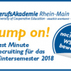 Jump on! Last Minute Recruiting für das Wintersemester 2018
